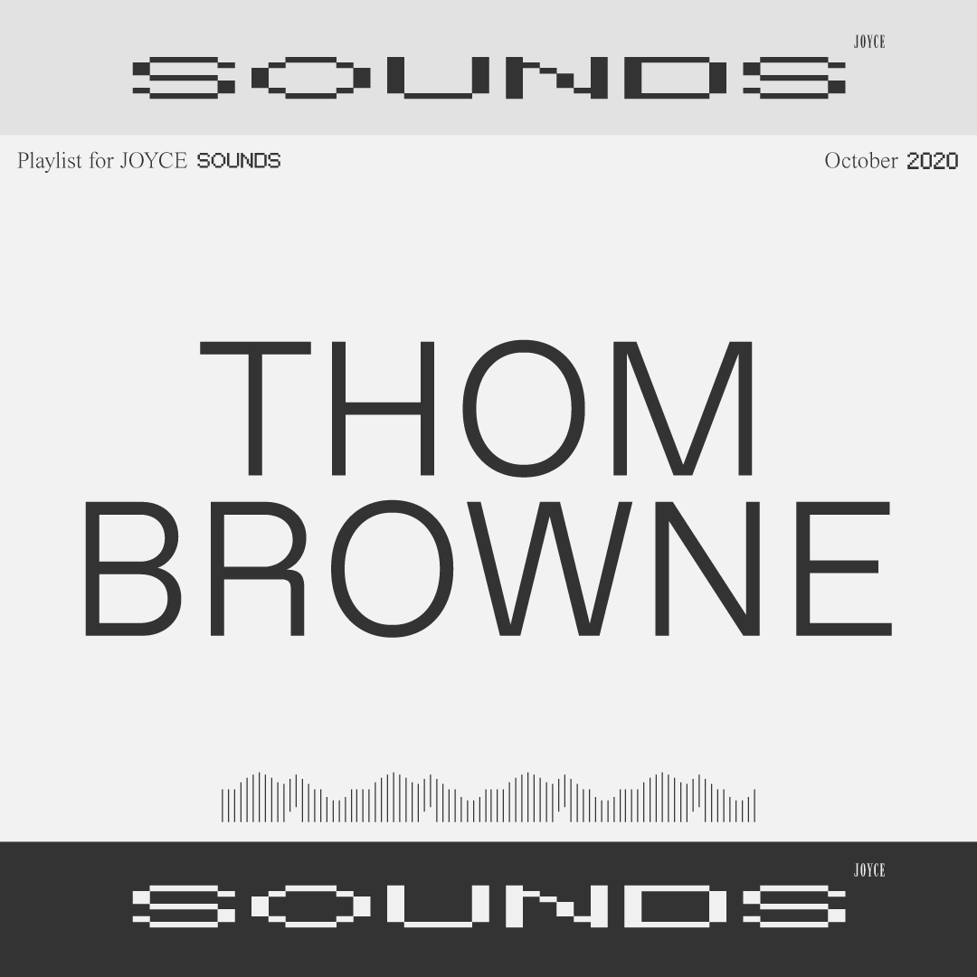THOM BROWNE PLAYLIST