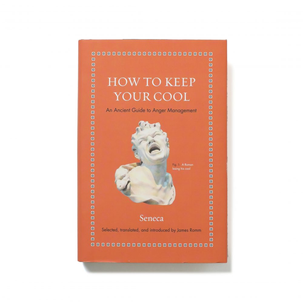 How to Keep Your Cool – Epictetus