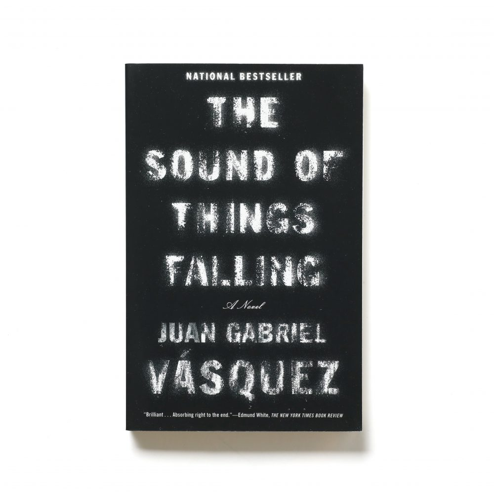 The Sound of Things Falling – Juan Gabriel Vasquez