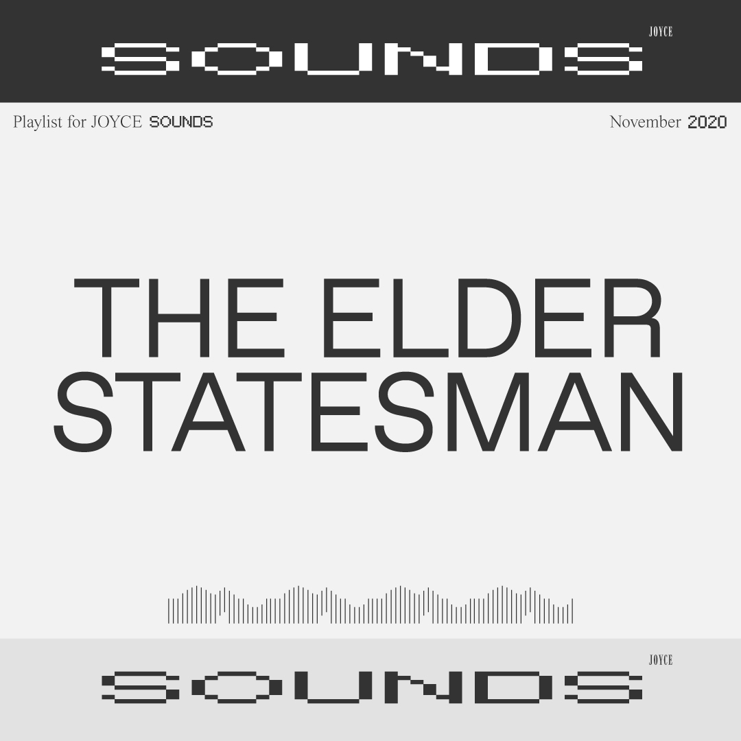 THE ELDER STATESMAN PLAYLIST