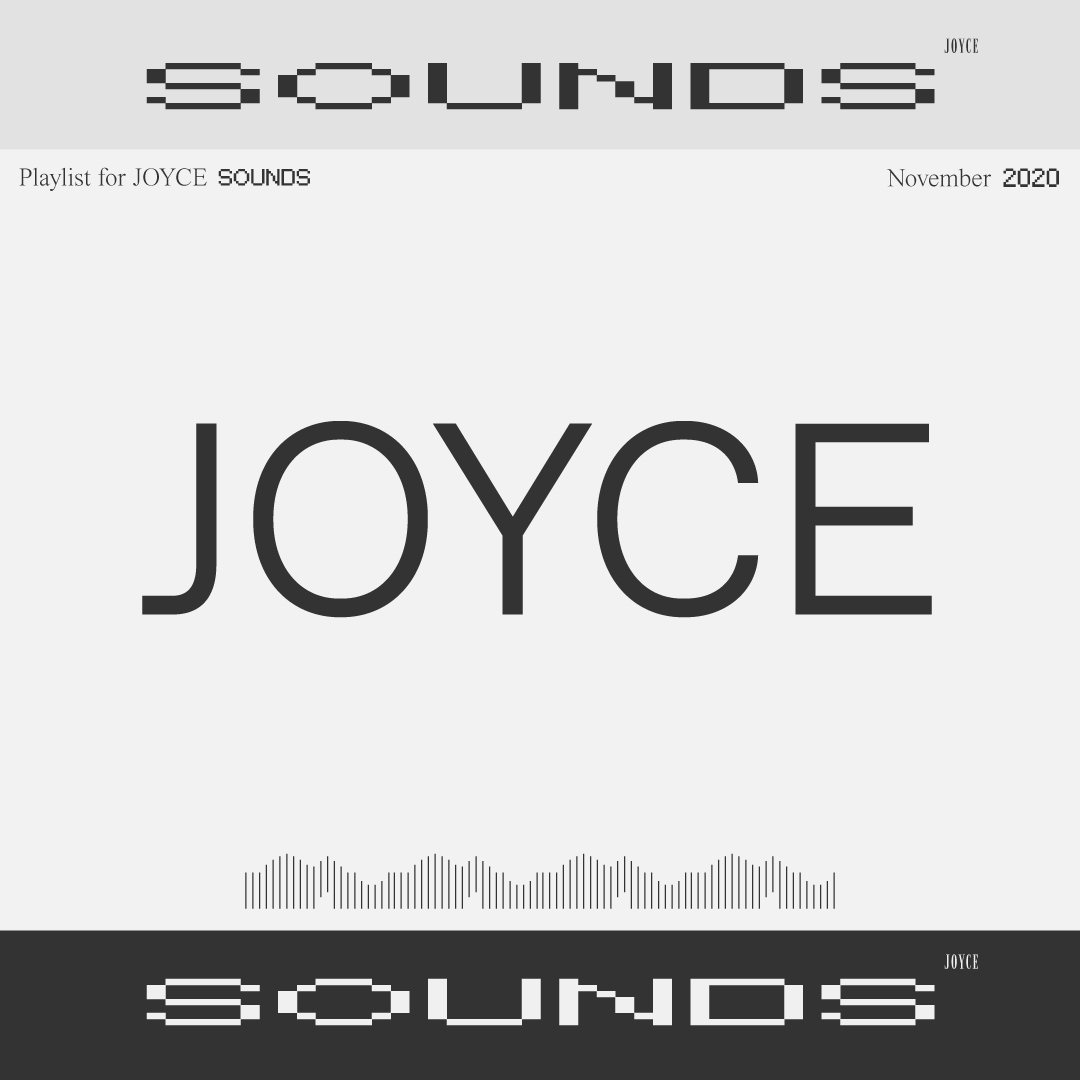 JOYCE SOUNDS | NOVEMBER