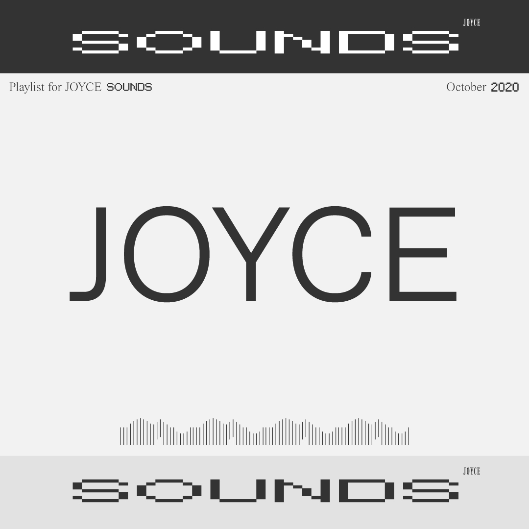 JOYCE SOUNDS | OCTOBER