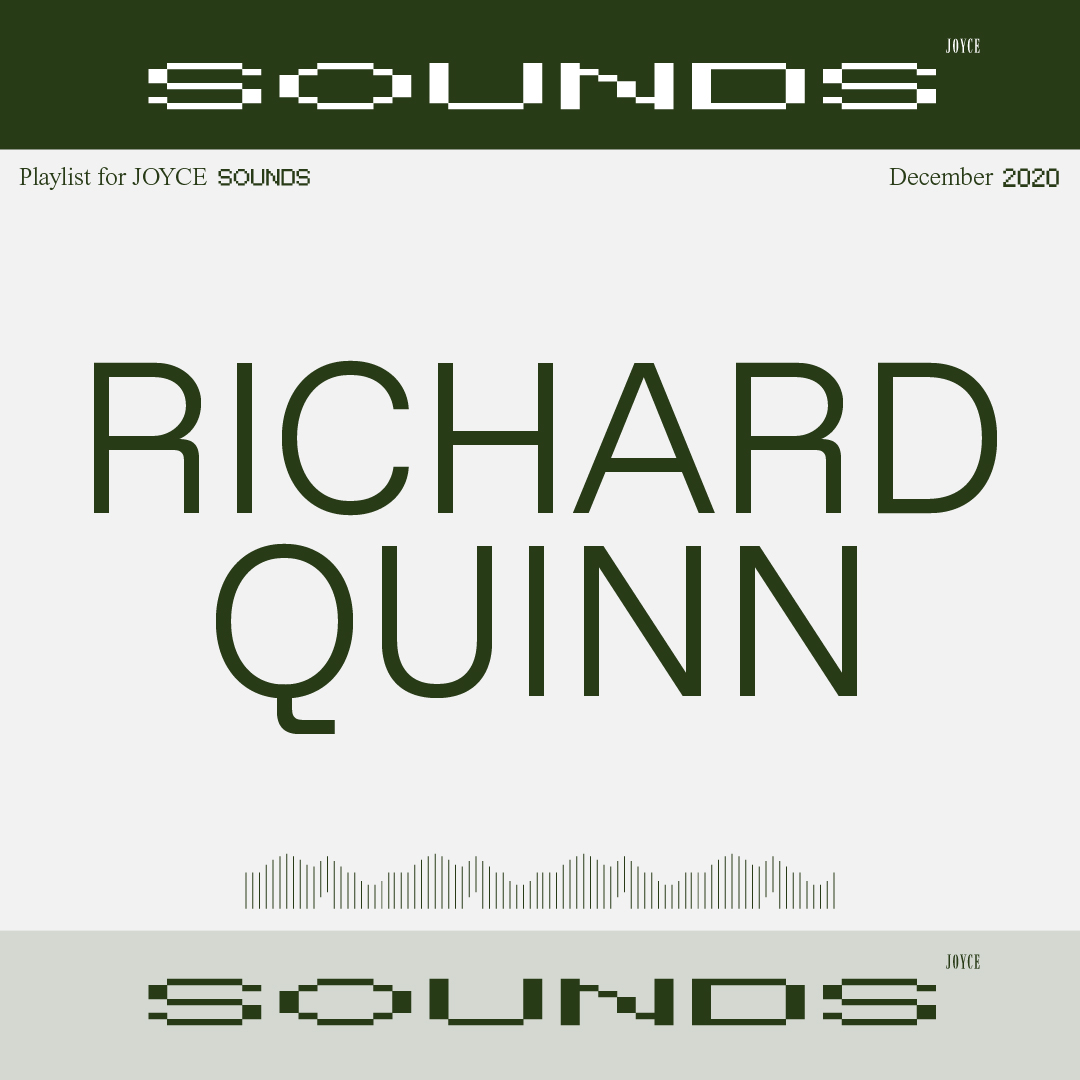 RICHARD QUINN PLAYLIST