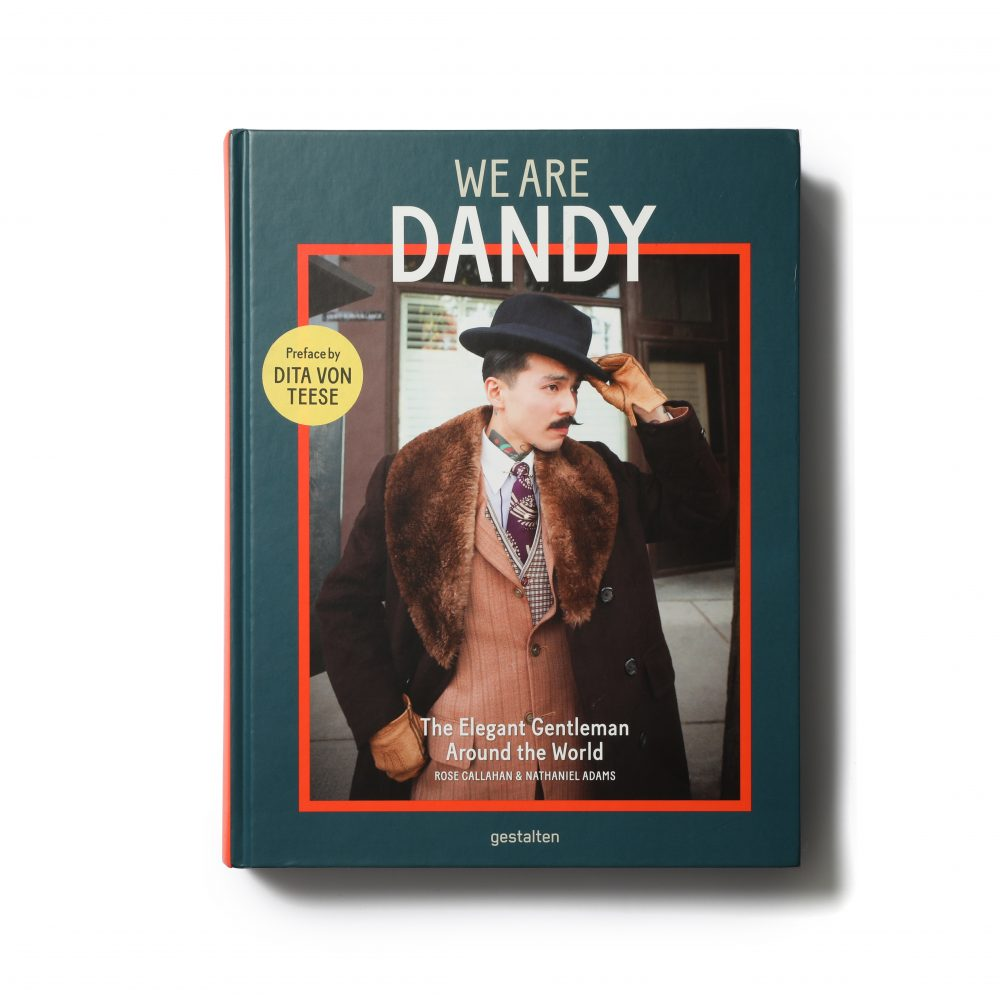 We are Dandy: The Elegant Gentleman Around the World – Gestalten