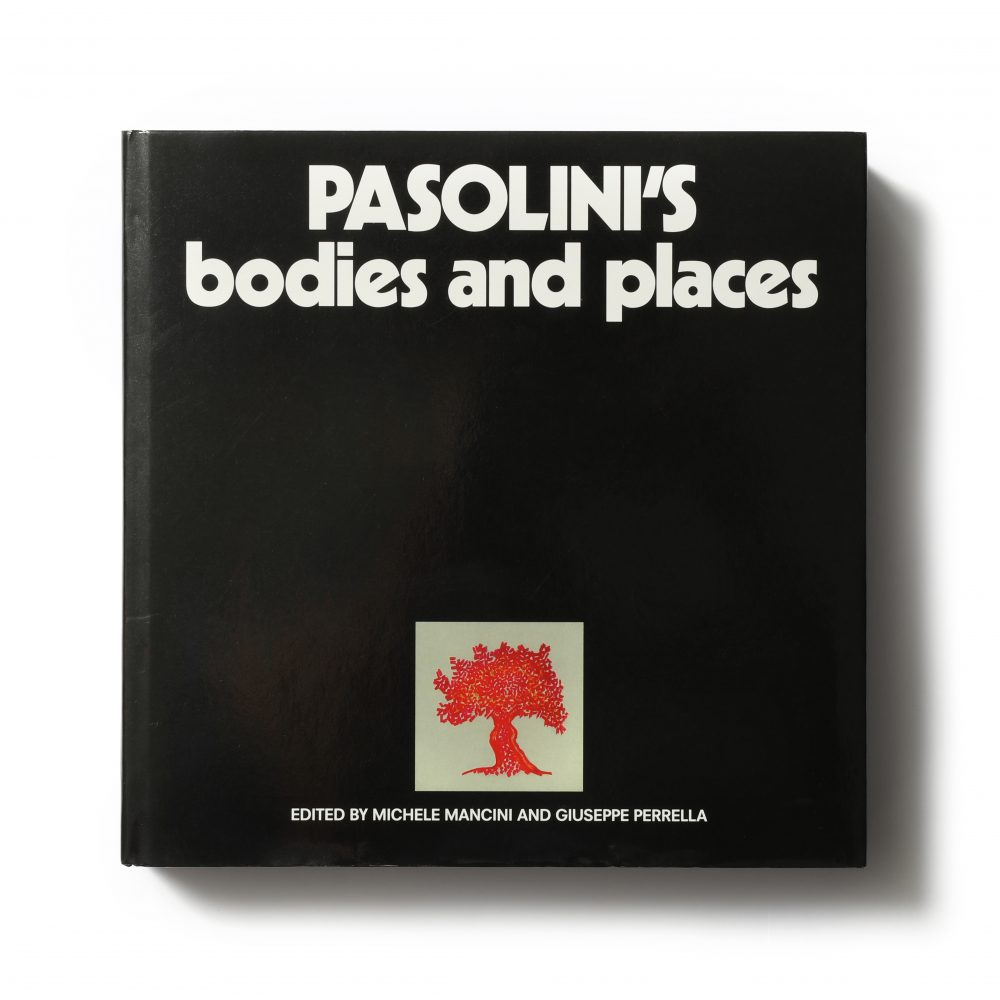 Pasolini's Bodies and Places – Michele Mancini