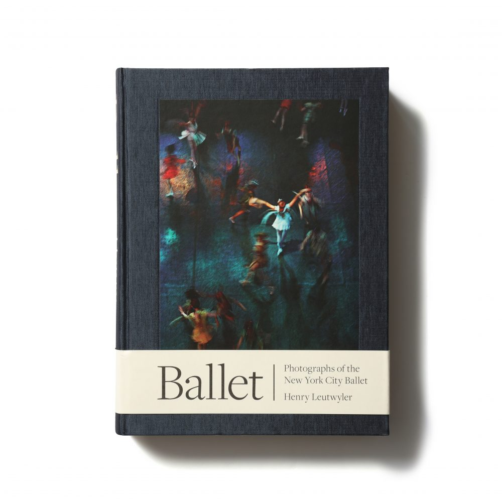Ballet: Photographs of the New York City Ballet – Henry Leutwyler